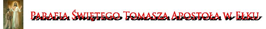 Parafia p.w. Świętego Tomasza Apostoła w Ełku